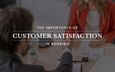 Customer Satisfaction Might Be the Only True Competitive Advantage Left in Banking