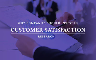 Why Companies Should Invest in Customer Satisfaction Research